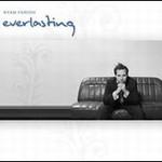 Ryan Farish, Everlasting