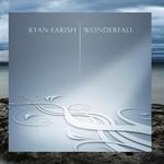 Ryan Farish, Wonderfall