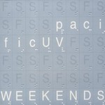 Pacific UV, Weekends