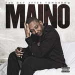 Maino, Day After Tomorrow