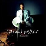 Paul Weller, Studio 150 mp3