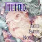 The Enid, Aerie Faerie Nonsense