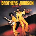 The Brothers Johnson, Right On Time