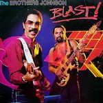 The Brothers Johnson, Blast!