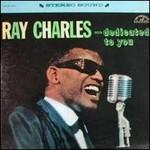 Ray Charles, Dedicated To You