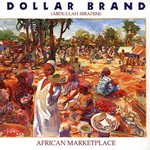 Dollar Brand, African Marketplace