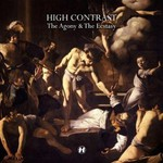 High Contrast, The Agony & The Ecstasy