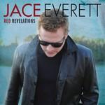 Jace Everett, Red Revelations