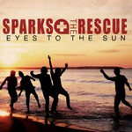 Sparks the Rescue, Eyes To The Sun