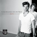 for King & Country, Crave mp3