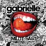Gabrielle, Mildt Sagt