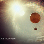 The Robot Heart, The Robot Heart
