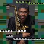 Kenny Garrett, Seeds From the Underground