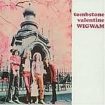 Wigwam, Tombstone Valentine