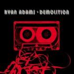 Ryan Adams, Demolition mp3