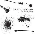 The Exploding Boy, The Black Album