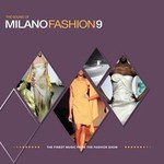 Various Artists,  The Sound of Milano Fashion, Volume 9 mp3