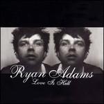 Ryan Adams, Love Is Hell mp3