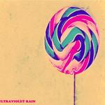 The Big Sweet, Ultraviolet Rain