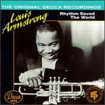 Louis Armstrong, Rhythm Saved the World