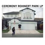 Ceremony, Rohnert Park