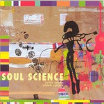 Justin Adams & Juldeh Camara, Soul Science