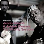 Justin Adams & Juldeh Camara, The Afrobilly Sessions