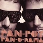 Pan-Pot, Pan-O-Rama