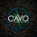 Cavo, Thick As Thieves