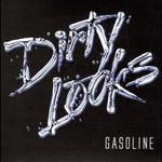Dirty Looks, Gasoline