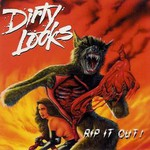 Dirty Looks, Rip It Out!