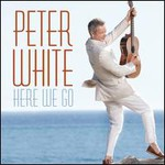 Peter White, Here We Go mp3