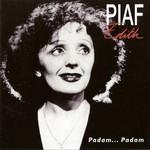 Edith Piaf, Padam... Padam