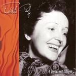 Edith Piaf, A quoi ca sert l'amour