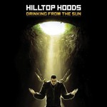Hilltop Hoods, Drinking From The Sun