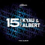 Kyau & Albert, 15 Years