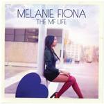 Melanie Fiona, The MF Life