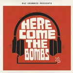 Gaz Coombes Presents, Here Come The Bombs