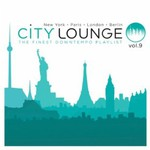 Various Artists, City Lounge Vol.9 (Paris / London / New York / Berlin) mp3