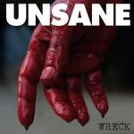 Unsane, Wreck