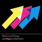 John Foxx & The Maths, Shape of Things