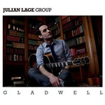 Julian Lage Group, Gladwell