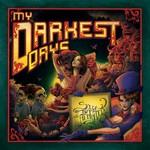 My Darkest Days, Sick And Twisted Affair