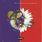 Dave Matthews Band, Crash