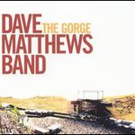 Dave Matthews Band, The Gorge