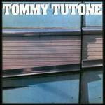 Tommy Tutone, Tommy Tutone
