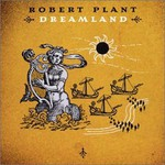 Robert Plant, Dreamland mp3
