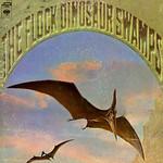 The Flock, Dinosaur Swamps