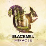 Blackmill, Miracle