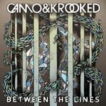 Camo & Krooked, Between The Lines